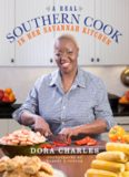 A real Southern cook : in her Savannah kitchen