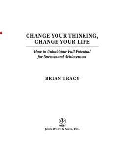 Change Your Thinking, Change Your Life: How to Unlock Your