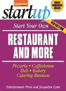 Start Your Own Restaurant and More: Pizzeria, Cofeehouse, Deli, Bakery, Catering Business