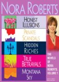 Honest Illusions; Private Scandals; Hidden Riches; True Betrayals; Montana Sky