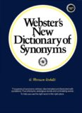 Webster's New Dictionary of Synonyms: A Dictionary of