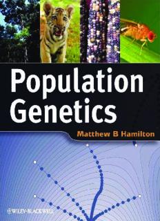 Population Genetics Matthew B. Hamilton