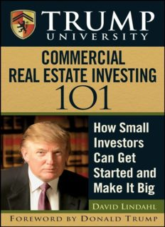 Trump University Commercial Real Estate 101: How Small Investors Can Get Started and Make It Big