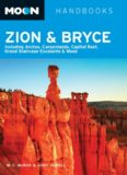 Moon Zion and Bryce. Including Arches, Canyonlands, Capitol Reef, Grand Staircase-Escalante