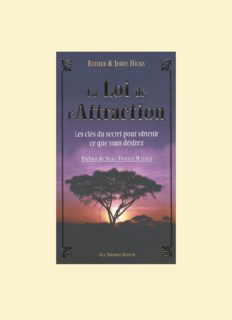La Loi de l'attraction - Les clés du secret pour obtenir ce que vous désirez