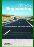 Highway Engineering : Pavements, Materials and Control of Quality