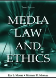 Media Law and Ethics (LEA's Communication Series)