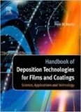 Handbook of Deposition Technologies for Films and Coatings, Third Edition: Science, Applications