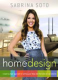 Sabrina Soto home design : a layer-by-layer approach to turning your ideas into the home of your