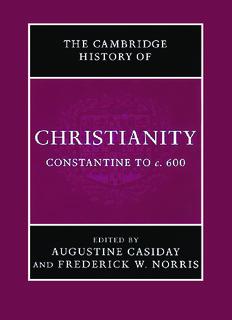 Cambridge History of Christianity, Volume 2: Constantine to c.600
