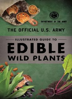 The Official U.S. Army Illustrated Guide to Edible Wild Plants