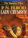 Elrod, P.N. - Jack Fleming - The Vampire Files 09 - Lady Crymsyn