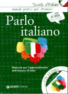 Parlo Italiano: Manuale Pratico Per Stranieri