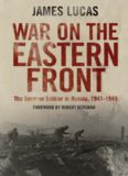 War on the eastern front : the German soldier in Russia 1914-1945