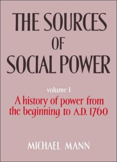 The Sources of Social Power, Volume 1: A History of Power from the Beginning to AD 1760