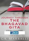 Journey Through the Bhagavad Gita: A Modern Commentary with Word-To-Word Sanskrit-English