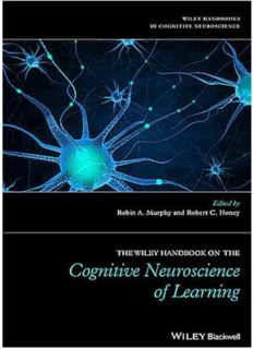 The Wiley Handbook on the Cognitive Neuroscience of Learning – Volume in the Wiley Handbooks in Cognitive Neuroscience – Wiley Blackwell