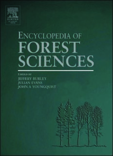 Encyclopedia of Forest Sciences, Four-Volume Set, Volume 1-4