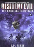 Perry, S. D. - Resident Evil 01 - The Umbrella Conspiracy