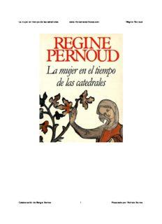 La mujer en tiempo de las catedrales www.librosmaravillosos.com Régine Pernoud Colaboración ...