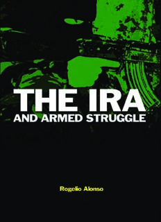 Killing for Ireland: The IRA and Armed Struggle (Cass Series on Political Violence)