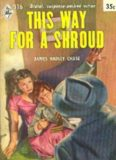 This Way for a Shroud