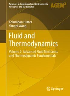 Fluid and Thermodynamics: Volume 2: Advanced Fluid Mechanics and Thermodynamic Fundamentals