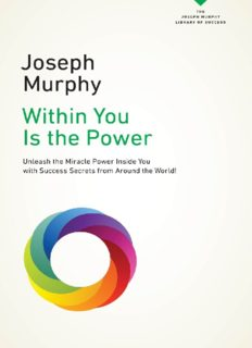 Within You Is the Power_ Unleash the Miricle Power Inside You with Success Secrets from Around the World