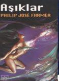 Aşıklar - Philip Jose Farmer