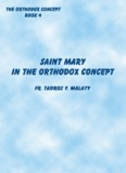 st mary in the orthodox concept - Saint Mary Orthodox Church