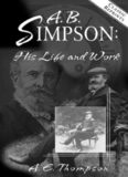 A.B. Simpson. His Life and Work