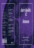 Thresholds 42: Human Ed ited by Tyler Stevermer Edited by Tyler Stevermer Journal of the MIT ...