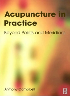 Acupuncture in Practice Beyond Points and Meridians.pdf