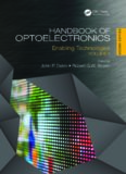 Handbook of Optoelectronics, Second Edition Volume 2: Enabling Technologies