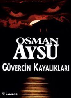 Güvercin Kayalıkları - Osman Aysu
