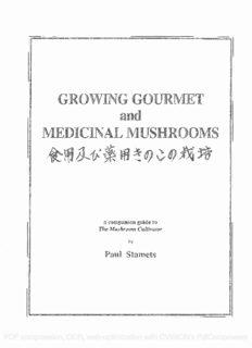 Growing gourmet and medicinal mushrooms = [Shokuyo oyobi yakuyo kinoko no saibai]: a companion guide to The mushroom cultivator