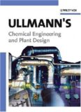 Ullmann's Chemical Engineering and Plant Design – Vol. 1 Mathematics and Physics in Chem. Eng. - Fundamentals – Vol. 2 Plant and Process Design – Wiley-VCH
