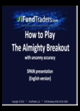 How To Play The Almighty Breakout