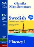 Glossika. Swedish Fluency 1