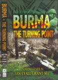 Burma: The Turning Point: The Seven Battles on the Tiddim Road which Turned the Tide of the Burma