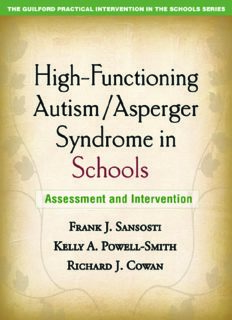 High-Functioning Autism Asperger Syndrome in Schools: Assessment and Intervention (The Guilford Practical Intervention in Schools Series)