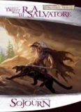 The Dark Elf Trilogy 3 Sojourn (Dragonlance)