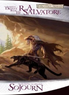 The Dark Elf Trilogy 3 Sojourn (Dragonlance)