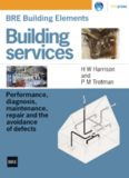 BRE Building Elements  Building Services  Performance, Diagnosis, Maintenance, Repair and the Avoidance of Defects (BR 404)