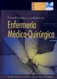 Procedimientos y Cuidados en Enfermería Medico-Quirúrgica