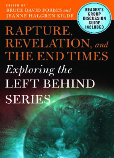 Rapture, Revelation, and the End Times: Exploring the Left Behind Series