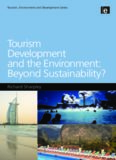 Tourism Development and the Environment: Beyond Sustainability? (Tourism, Environment