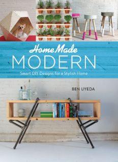 HomeMade modern : smart DIY designs for a stylish home