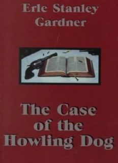 Perry Mason 4 The Case of the Howling Dog