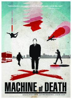 Machine of Death; A Collection of Stories about People Who Know How They Will Die